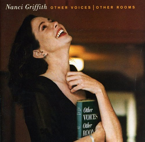 Nanci Griffith - Other Voices, Other Rooms - Zortam Music