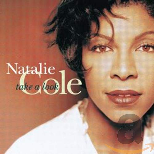 Natalie Cole - Take A Look - Zortam Music