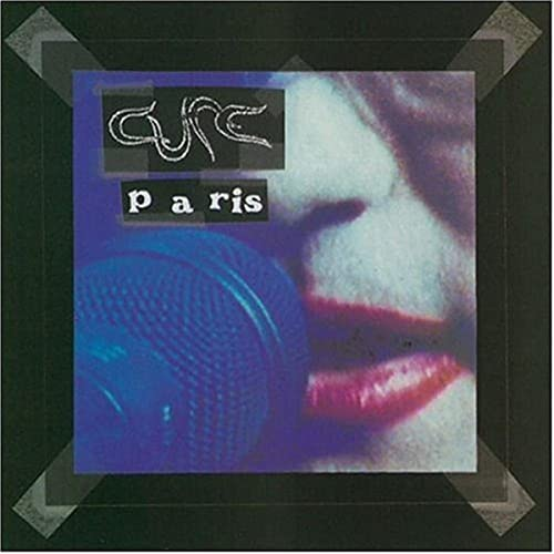 The Cure - Paris - Zortam Music