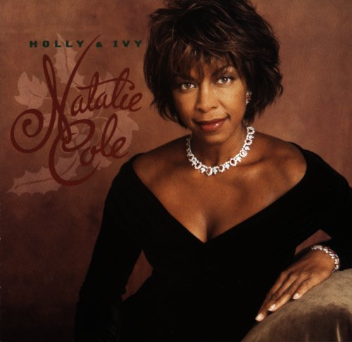 Natalie Cole - Holly & Ivy - Zortam Music