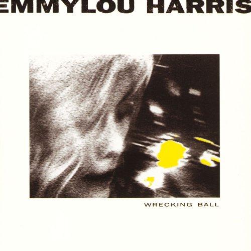 Emmylou Harris - Wrecking Ball - Zortam Music