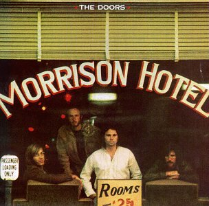 The Doors - Morrison Hotel (Hard Rock Cafe) - Zortam Music