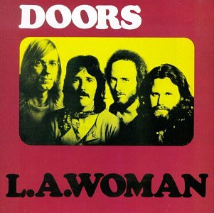 Doors - L.A Woman - Zortam Music
