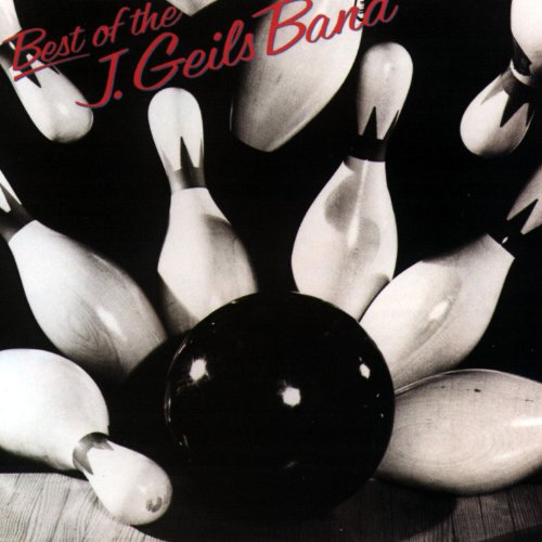 The J. Geils Band - The Best of the J. Geils Band - Zortam Music