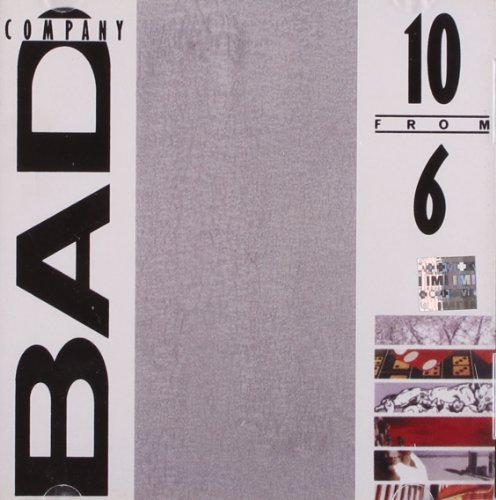 Bad Company - 10 From 6 - Zortam Music