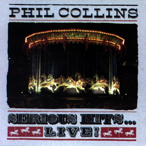 Phil Collins - Serious Hits ... Live! - Zortam Music