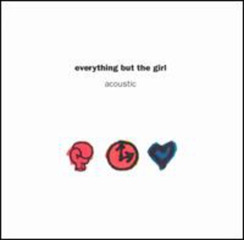 Everything But The Girl - Acoustic - Zortam Music