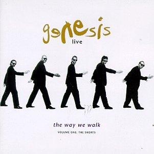 Genesis - Genesis Live_ The Way We Walk, Vol. 1 (The Shorts) - Zortam Music