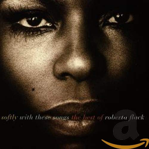 Roberta Flack - Softly with These Songs - Zortam Music