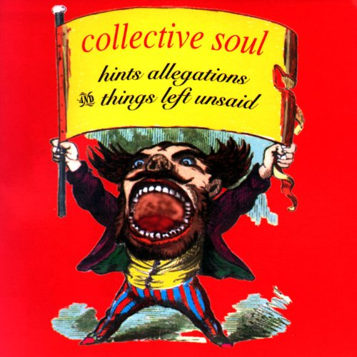 Collective Soul - Hints, Allegations & Things Left Unsaid - Zortam Music