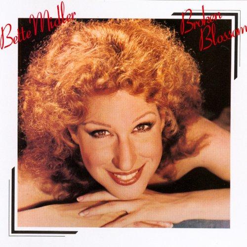 Bette Midler - Broken Blossom - Zortam Music