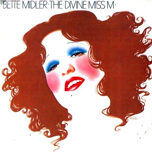 Bette Midler - The Divine Miss M - Zortam Music