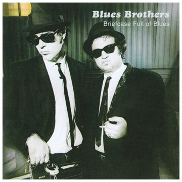 BLUES BROTHERS - Briefcase Full Of Blues - Full - Zortam Music