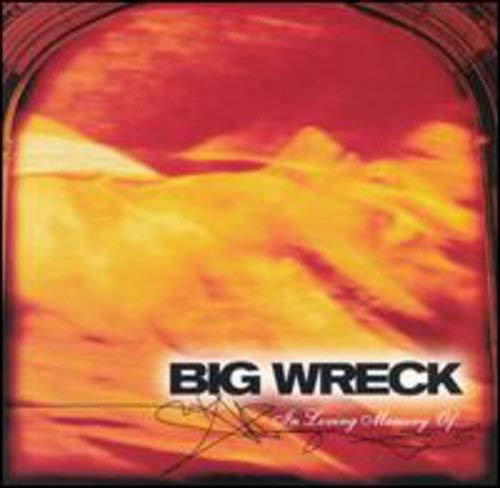 Big Wreck - In Loving Memory Of� - Zortam Music