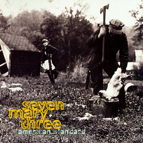 Seven Mary Three - Lame Lyrics - Lyrics2You