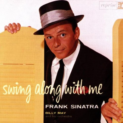 Frank Sinatra - Swing Along With Me - Zortam Music