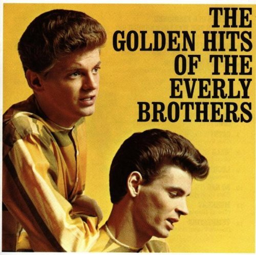 The Everly Brothers - The Golden Hits of the Everly Brothers - Zortam Music