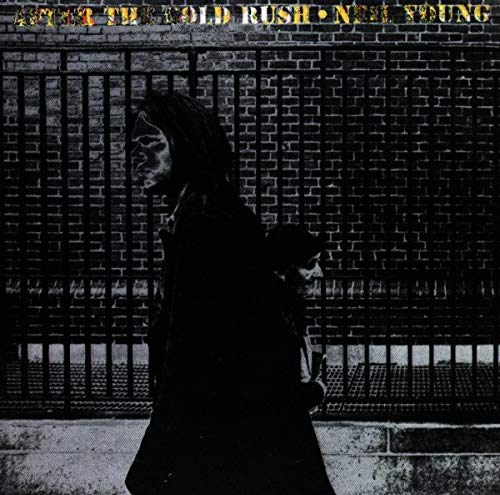 Neil Young - After The Goldrush - Zortam Music
