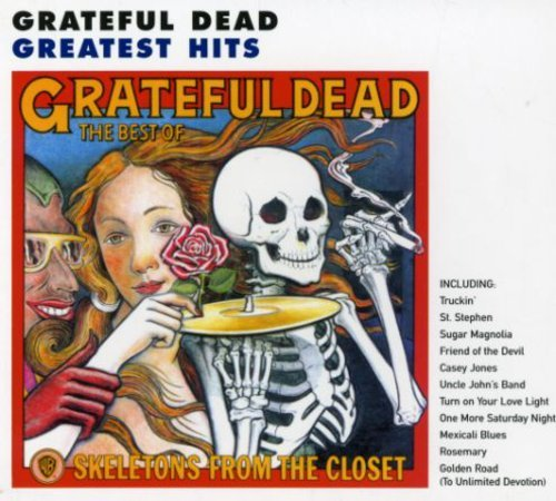 The Grateful Dead - Skeletons From The Closet - Zortam Music