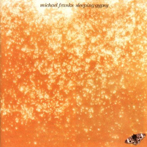 Michael Franks - Sleeping Gypsy - Zortam Music