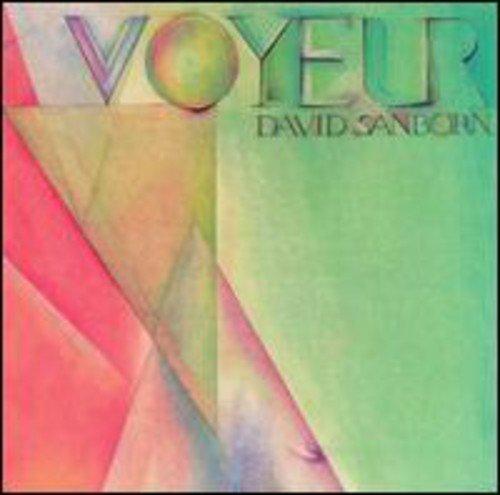 ... Artists: D >> David Sanborn >> Voyeur by David Sanborn album cover