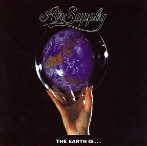 Air Supply - The Earth Is... - Zortam Music
