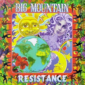 Big Mountain - Resistance - Zortam Music