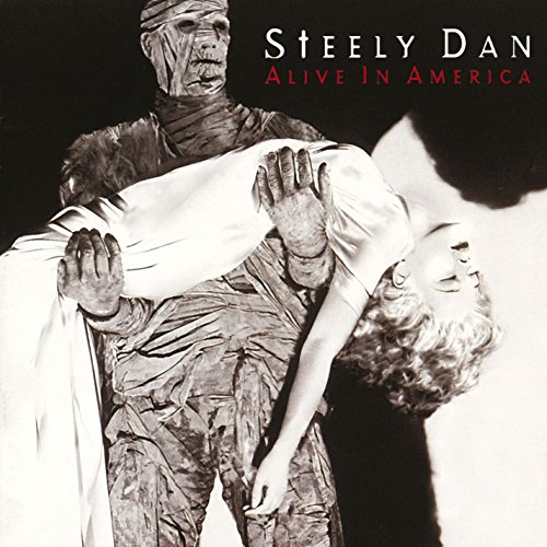 Steely Dan - Alive In America - Zortam Music