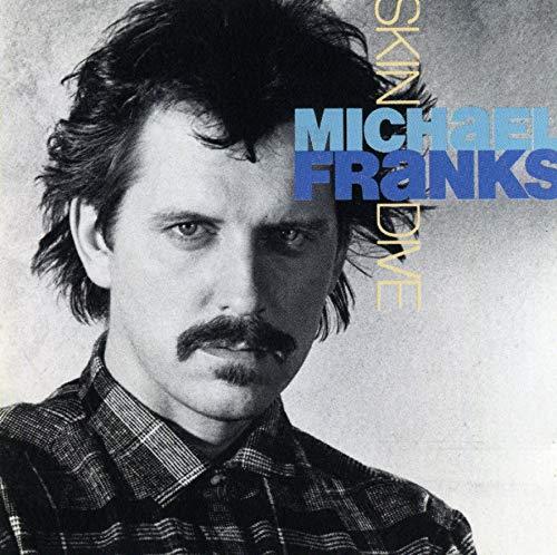 Michael Franks - Skin Dive - Zortam Music