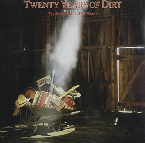NITTY GRITTY DIRT BAND - NITTY GRITTY DIRT BAND - Lyrics2You
