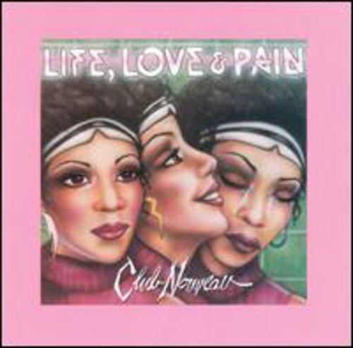Club Nouveau - Life Love & Pain - Zortam Music