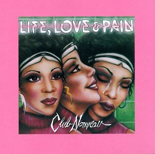 Club Nouveau - Life, Love & Pain [CASSETTE] - Zortam Music