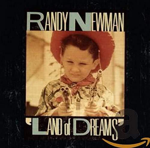 Randy Newman - Land of Dreams - Zortam Music