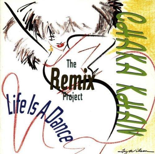 Chaka Khan - Life Is a Dance (The Remix Project) - Zortam Music