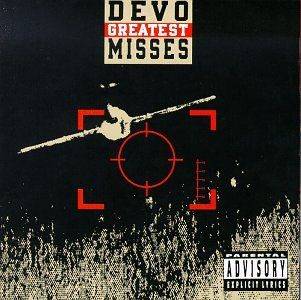 DEVO - Greatest Misses (Explicit) - Zortam Music