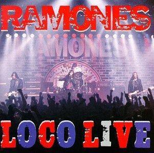 RAMONES - Loco Live - Zortam Music
