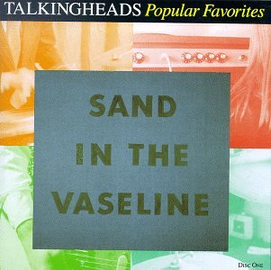 Talking Heads - Sand in The Vaseline (Disc One) - Zortam Music