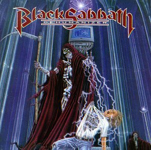 Black Sabbath - Dehumanizer (Remaster) - Zortam Music