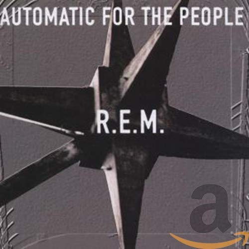R.E.M. - Automatic For People - Zortam Music