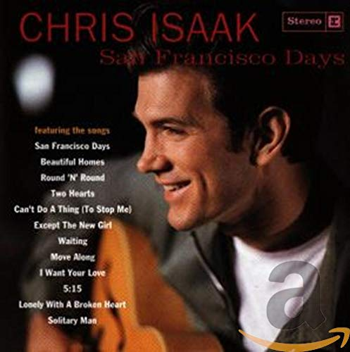 Chris Isaak - San Francisco Days - Zortam Music