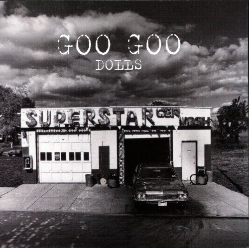 Goo Goo Dolls - Superstar Car Wash - Zortam Music