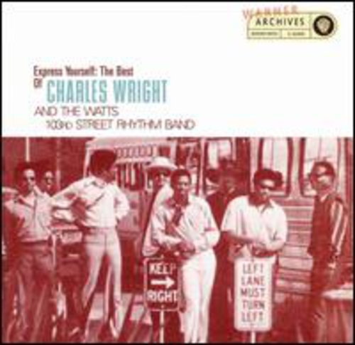 charles wright and the watts 103rd street rhythm band - Express Yourself: The Best of Charles Wright - Zortam Music