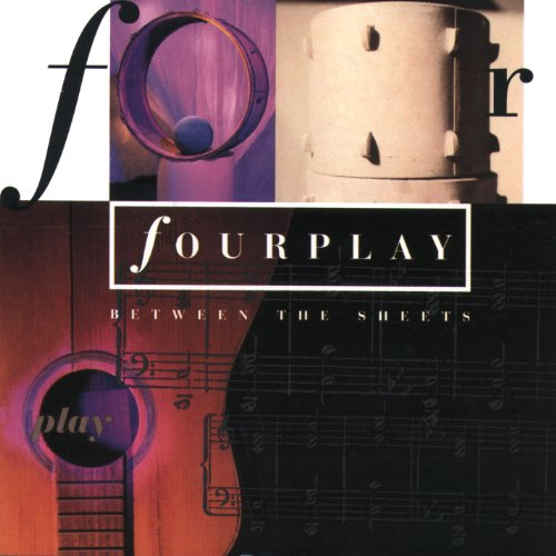 Fourplay - Between the Sheets - Zortam Music