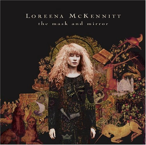 Loreena McKennitt - The Mask & The Mirror - Zortam Music