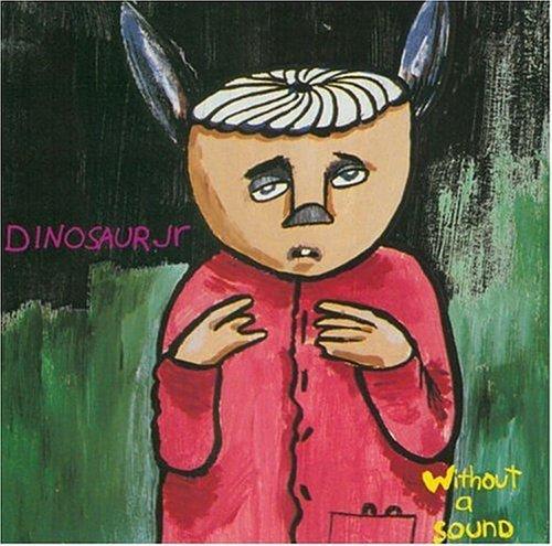 Dinosaur Jr. - Without a Sound - Zortam Music