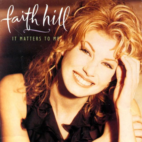 Faith Hill - Piece Of My Heart Lyrics - Zortam Music
