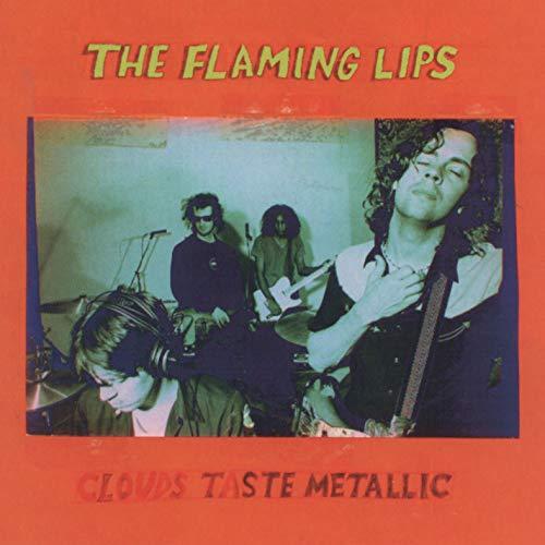 The Flaming Lips - Clouds Taste Metallic - Zortam Music