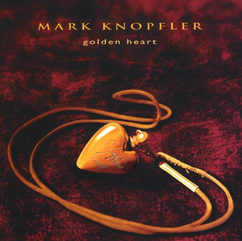 Mark Knopfler - Golden Heart - Zortam Music