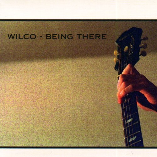 Wilco - Being There (Disc One) - Zortam Music