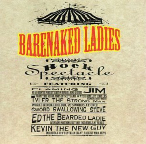 Barenaked Ladies - Rock Spectacle (Live) - Zortam Music
